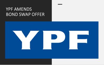 YPF Amends Bond Swap Offer After Investor Backlash